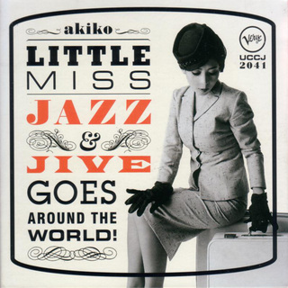 Little Miss Jazz and Jive Goes Around the World